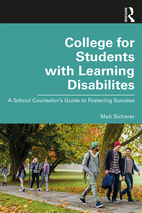 College for Students with Learning Disabilities: A School Counselor's Guide to Fostering Success book cover