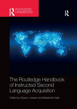 The Routledge Handbook of Instructed Second Language Acquisition: 1st Edition (Paperback) book cover