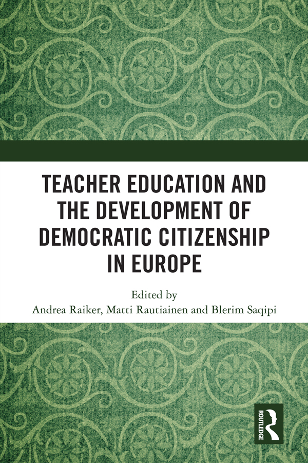 Teacher Education and the Development of Democratic Citizenship in Europe: 1st Edition (Hardback) book cover