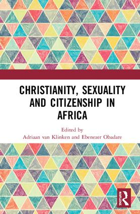 Christianity, Sexuality and Citizenship in Africa book cover