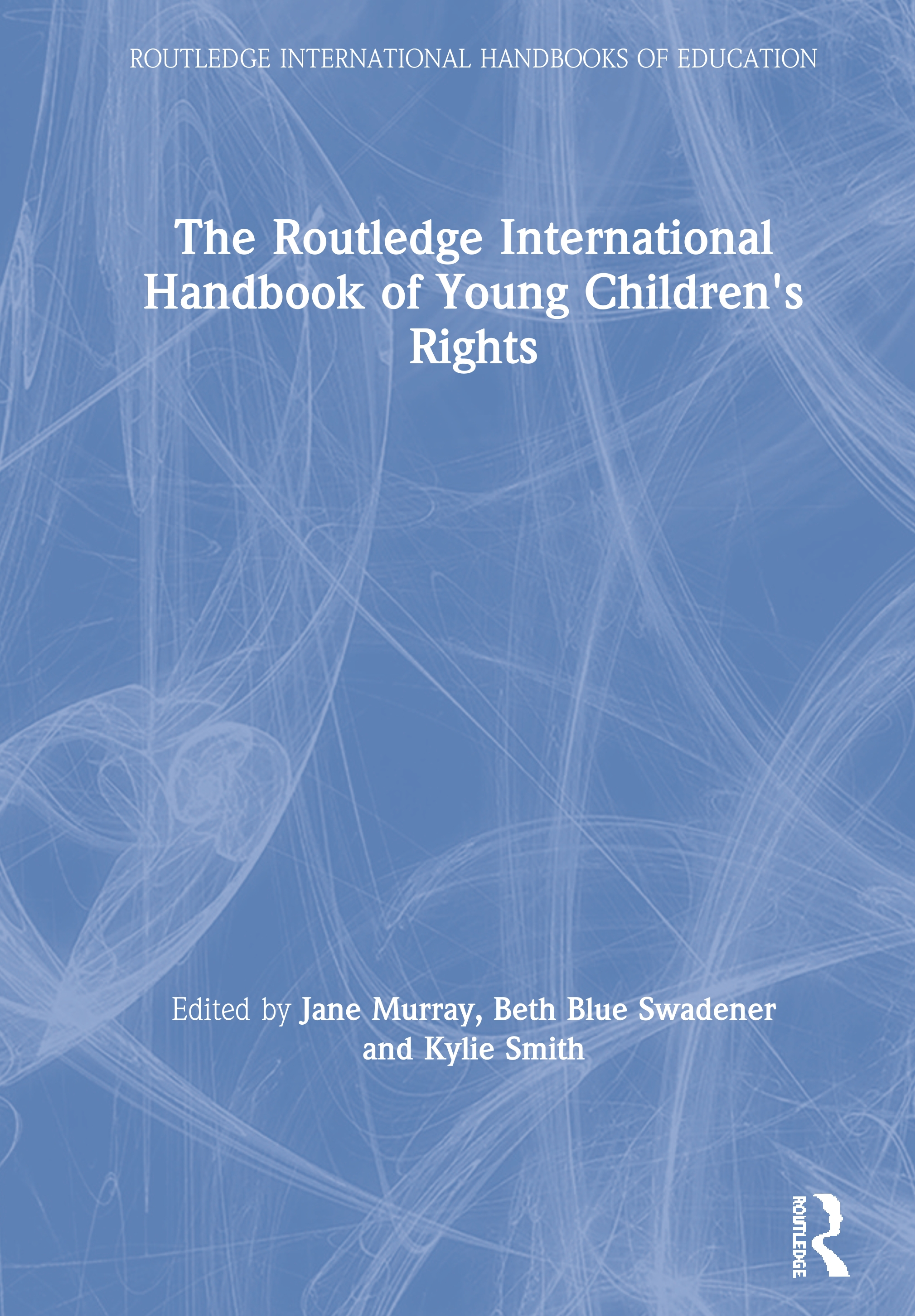 The Routledge International Handbook of Young Children's Rights book cover