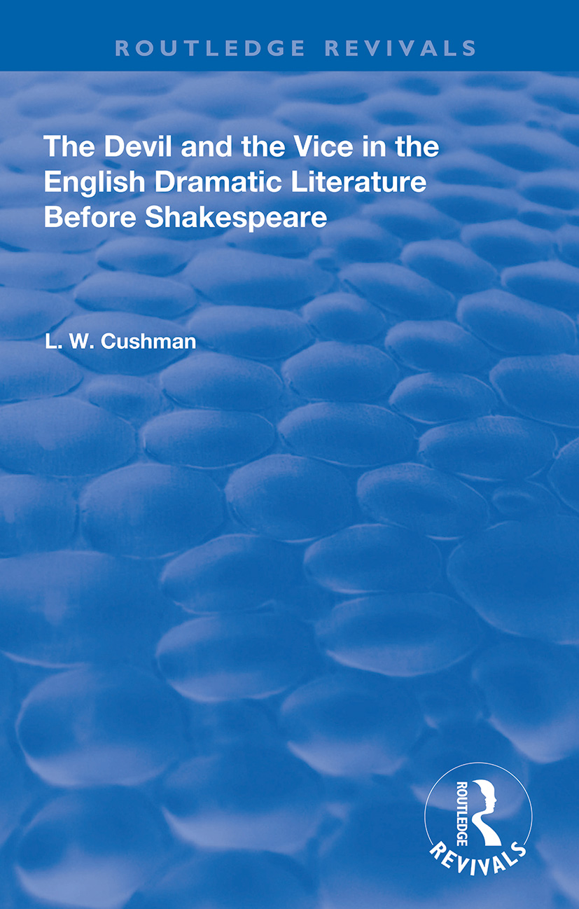 The Devil and the Vice in the English Dramatic Literature Before Shakespeare