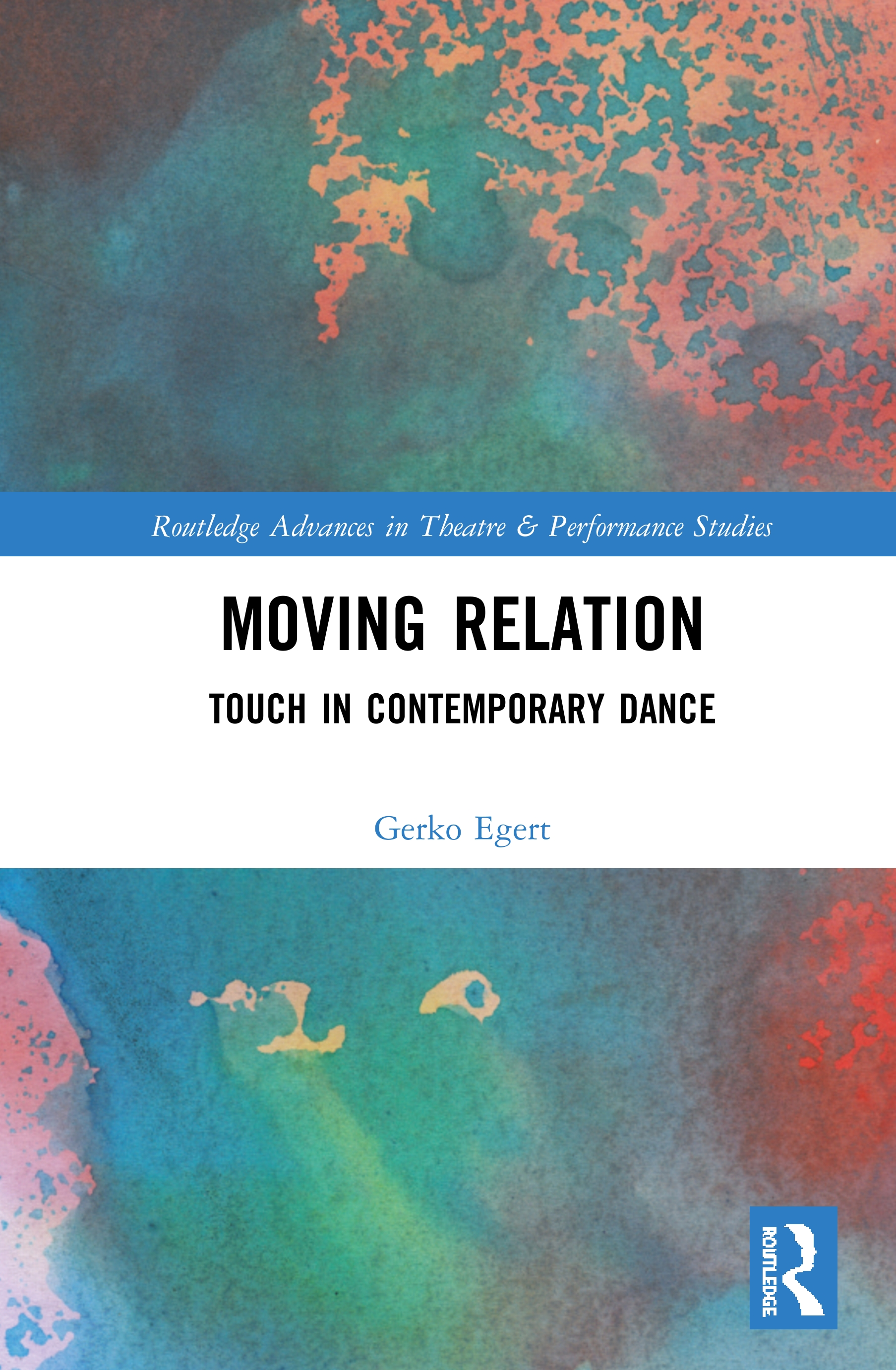 Moving Relation: Touch in Contemporary Dance book cover
