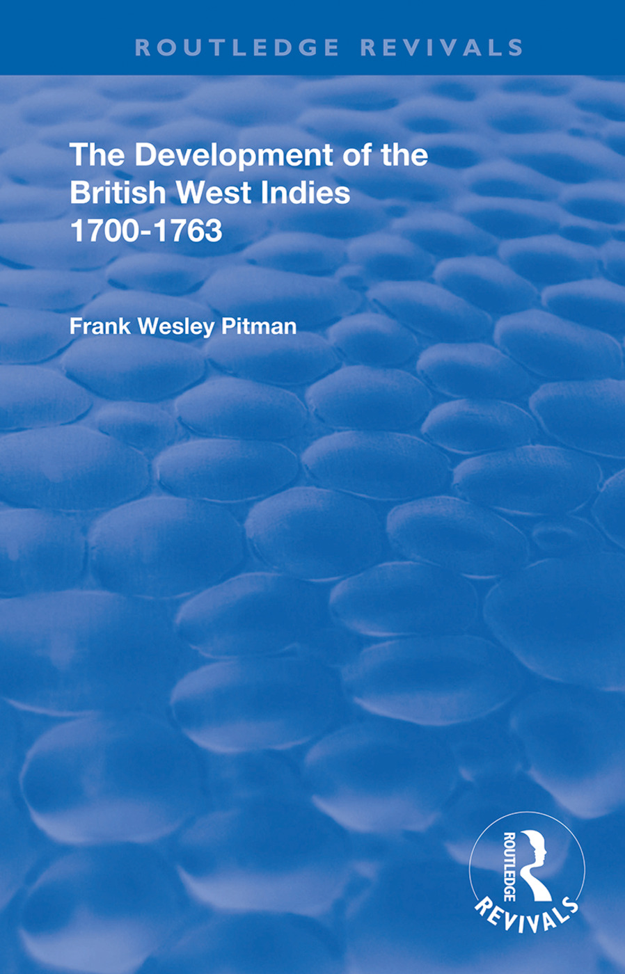 The Development of the British West Indies: 1700-1763 book cover