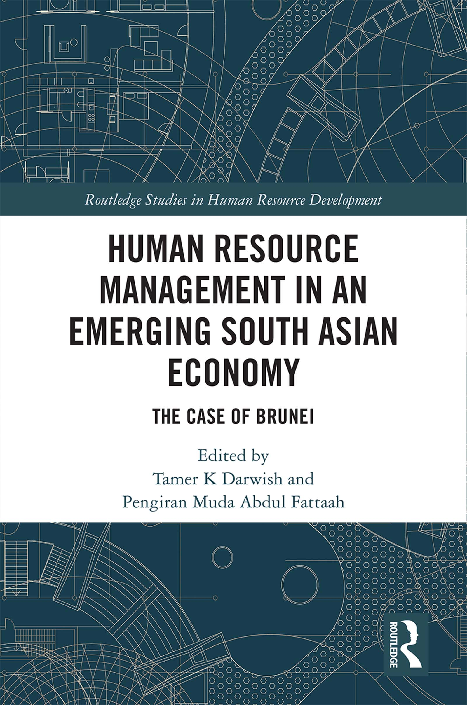 Human Resource Management in an Emerging South Asian Economy: The Case of Brunei, 1st Edition (Hardback) book cover