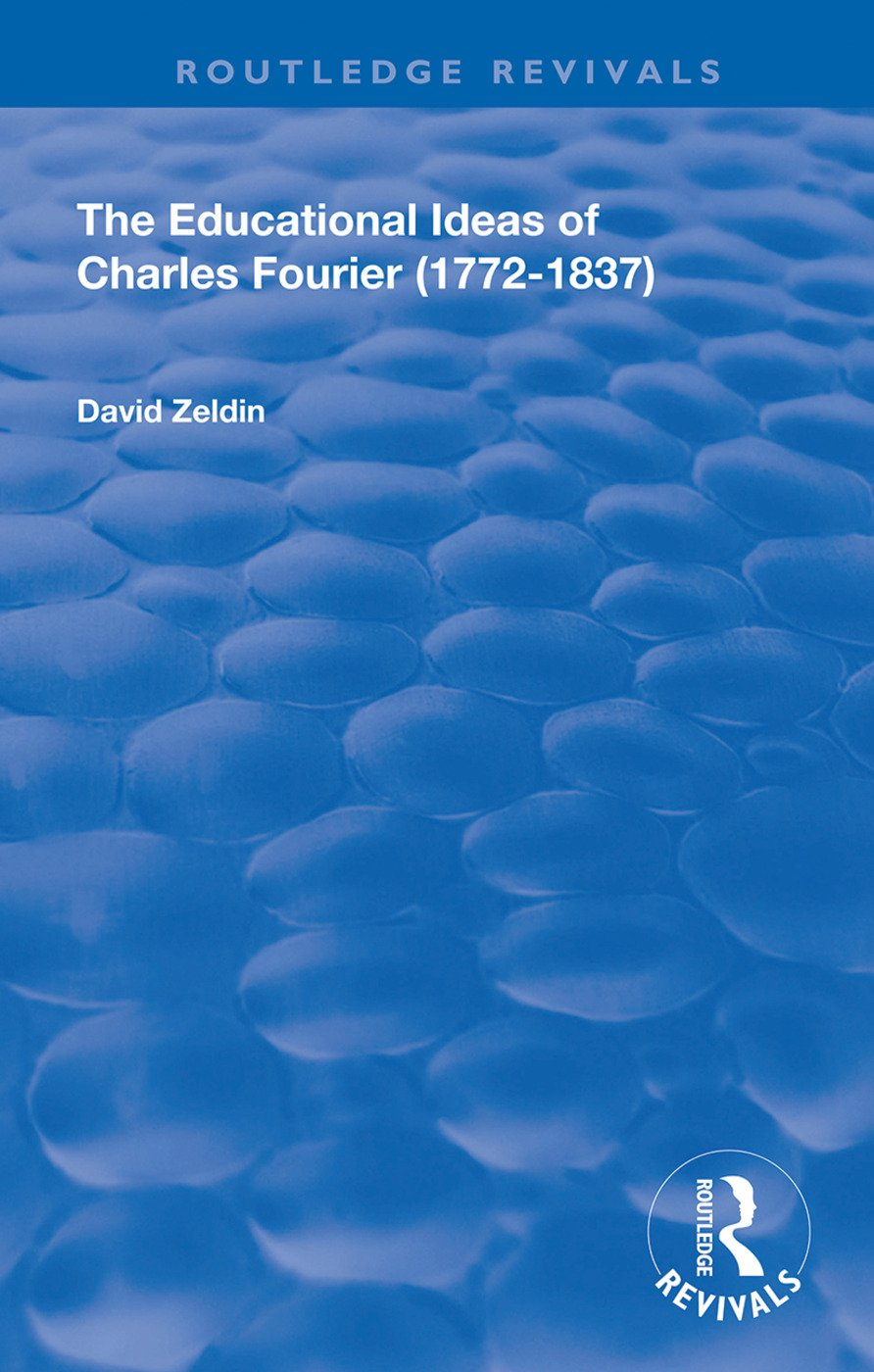 The Educational Ideas of Charles Fourier: 1772-1837 book cover