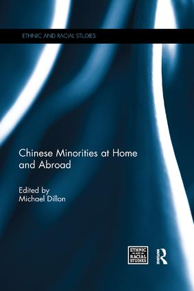 Chinese Minorities at home and abroad: 1st Edition (Paperback) book cover