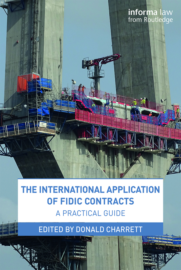 The International Application of FIDIC Contracts: A Practical Guide book cover
