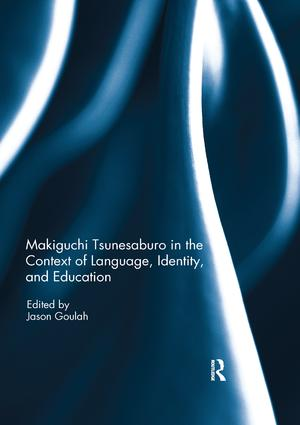 Makiguchi Tsunesaburo in the Context of Language, Identity and Education book cover