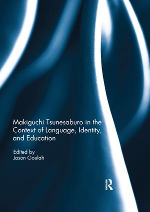 Makiguchi Tsunesaburo in the Context of Language, Identity and Education book cover