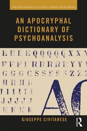 An Apocryphal Dictionary of Psychoanalysis: 1st Edition (Paperback) book cover