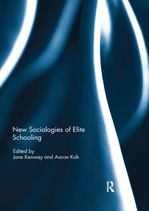 New Sociologies of Elite Schooling: 1st Edition (Paperback) book cover