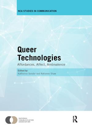 Queer Technologies: Affordances, Affect, Ambivalence book cover