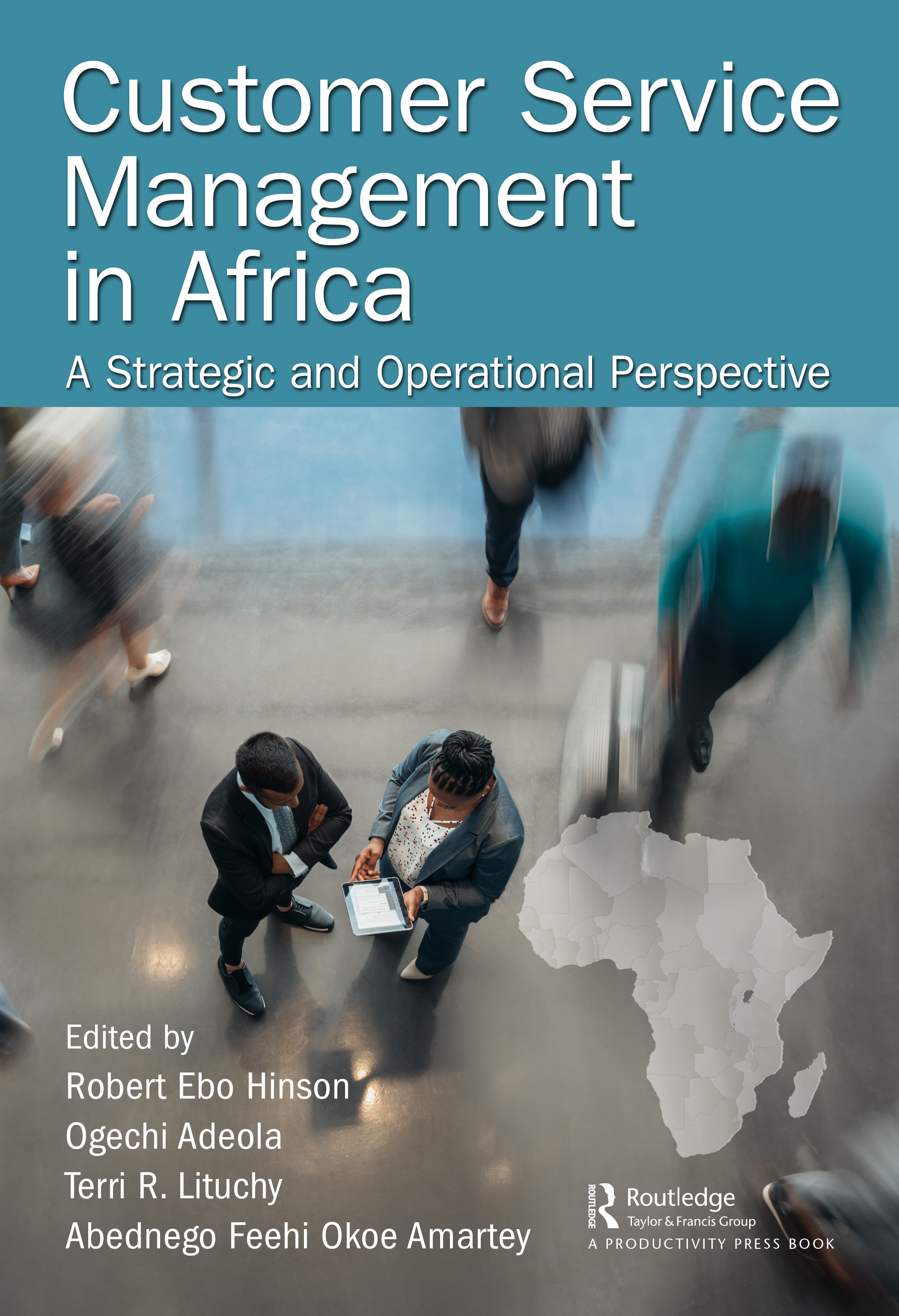 Customer Service Management in Africa: A Strategic and Operational Perspective, 1st Edition (Hardback) book cover