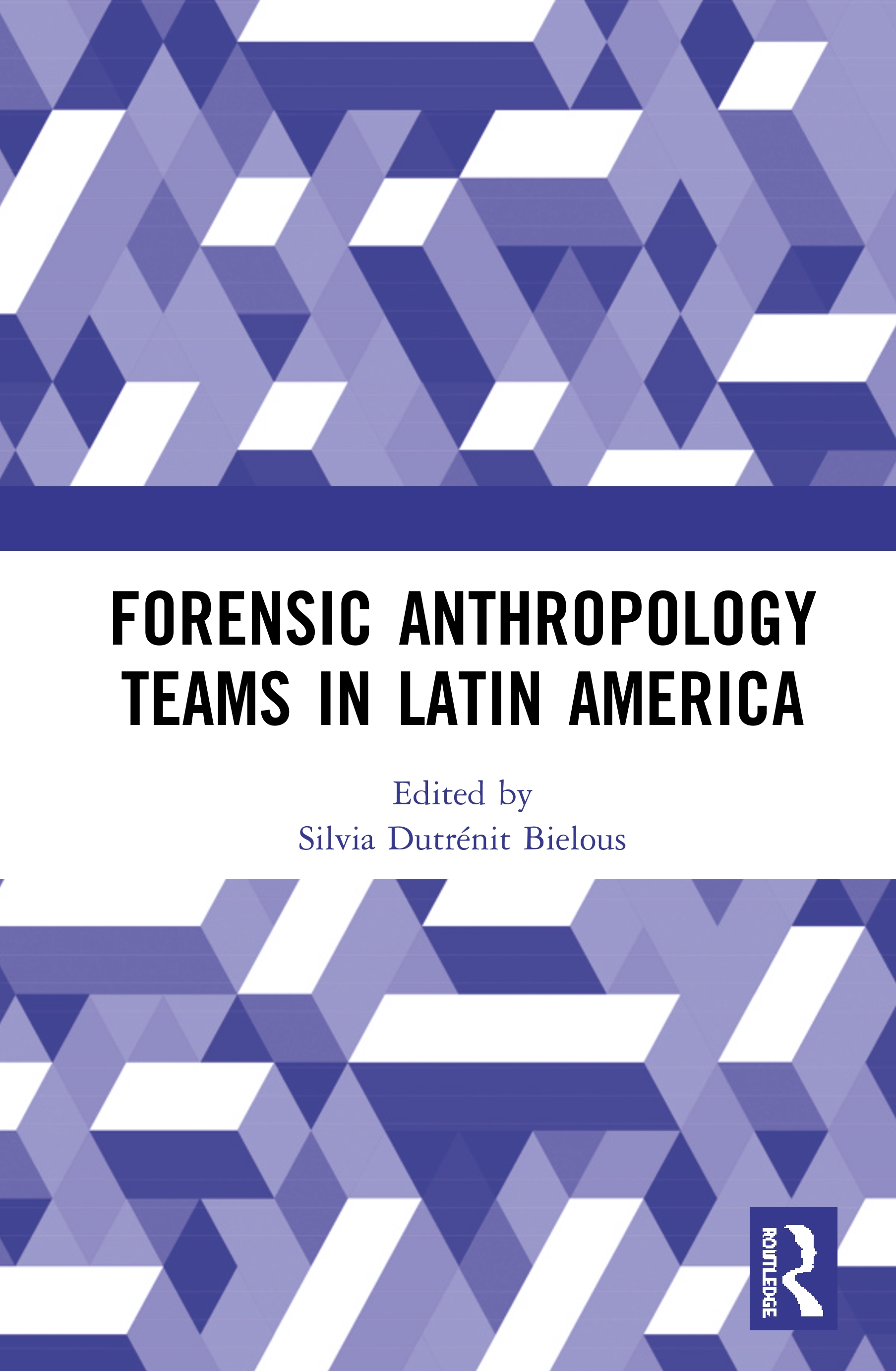 Forensic Anthropology Teams in Latin America