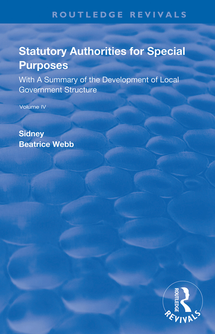Statutory Authorities for Special Purposes: With a Summary of the Development of Local Government Structure, 1st Edition (Hardback) book cover