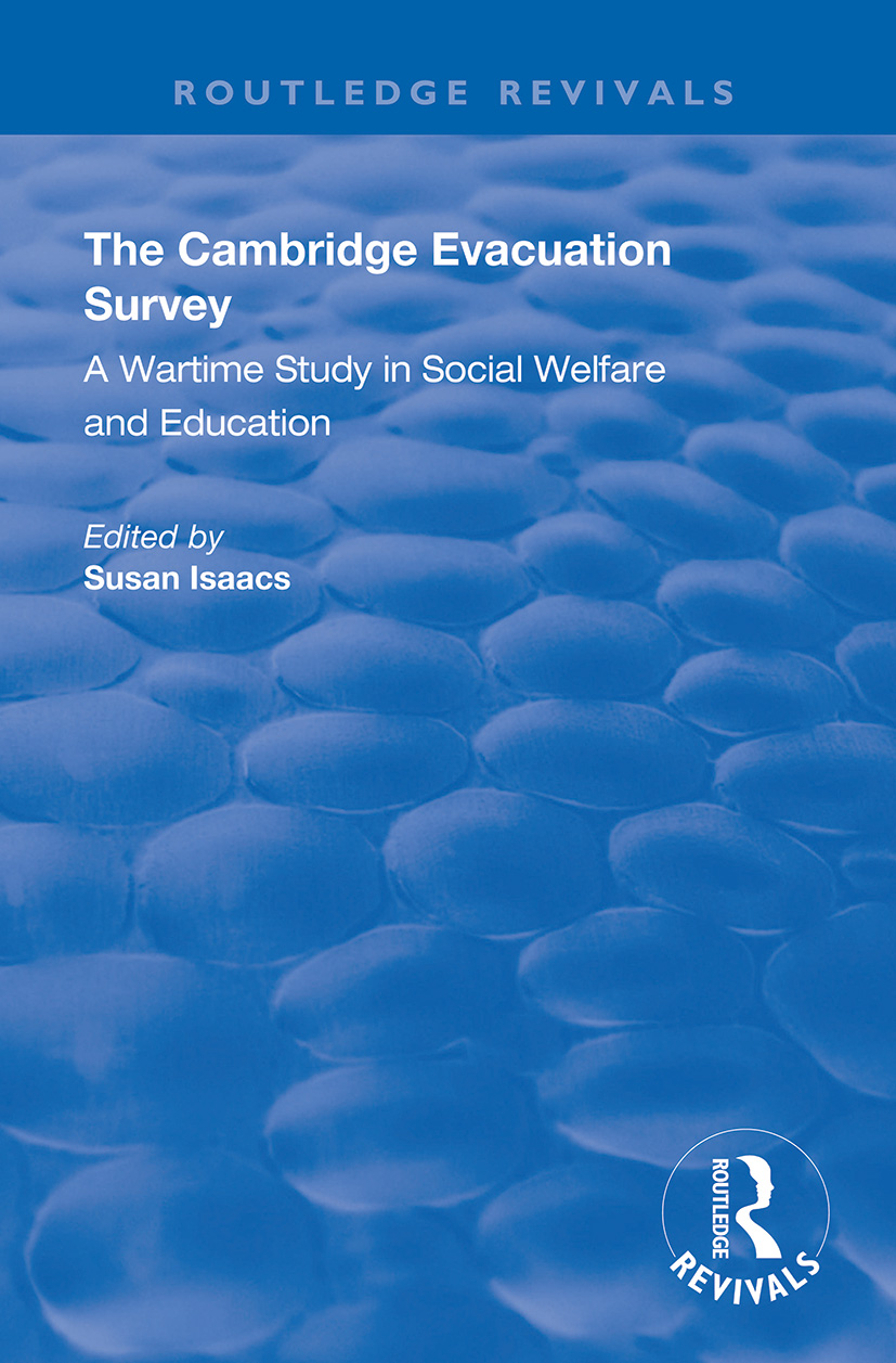 The Cambridge Evacuation Survey: A Wartime Study in Social Welfare and Education book cover