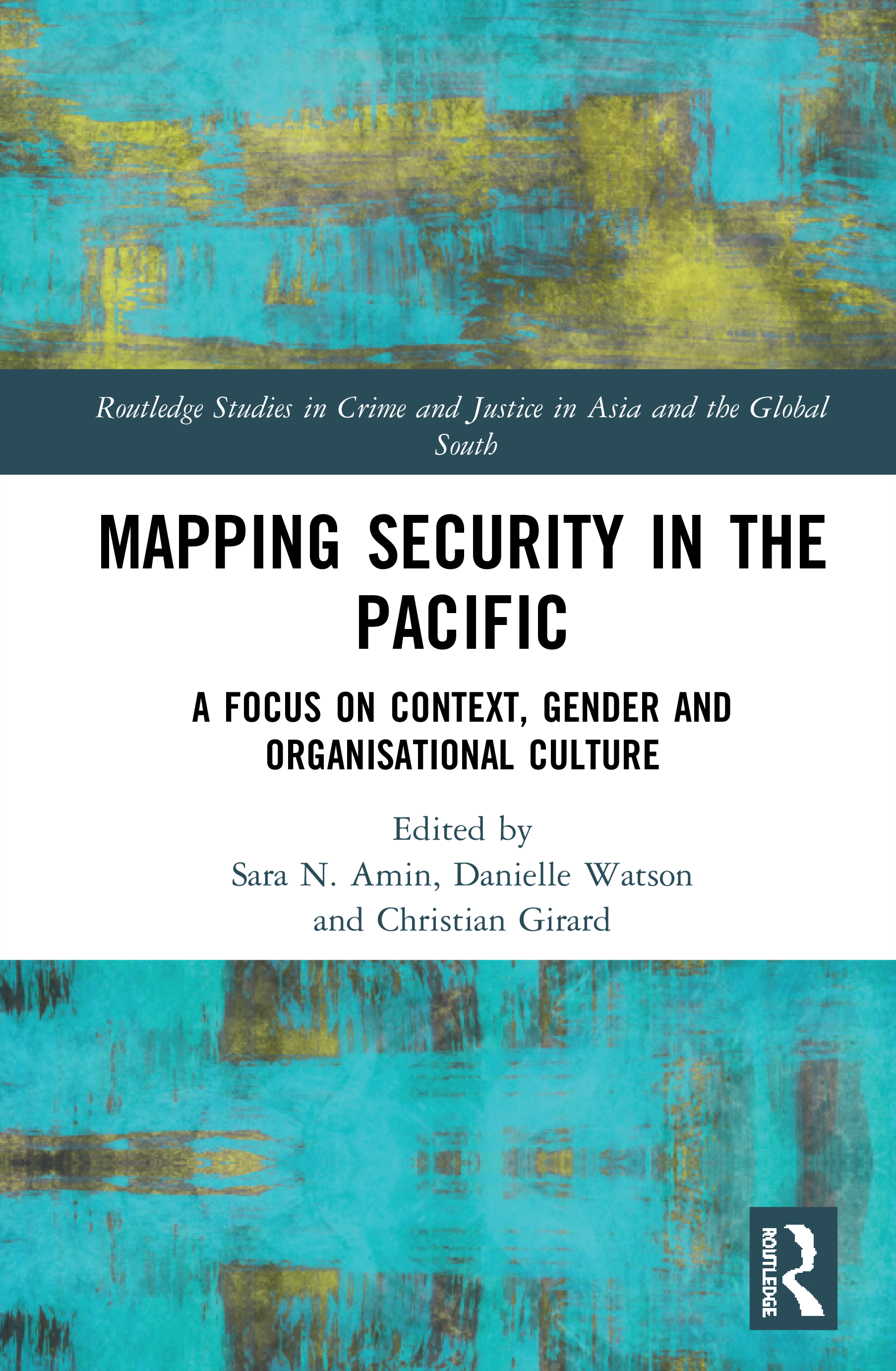 Mapping Security in the Pacific: A Focus on Context, Gender and Organisational Culture book cover