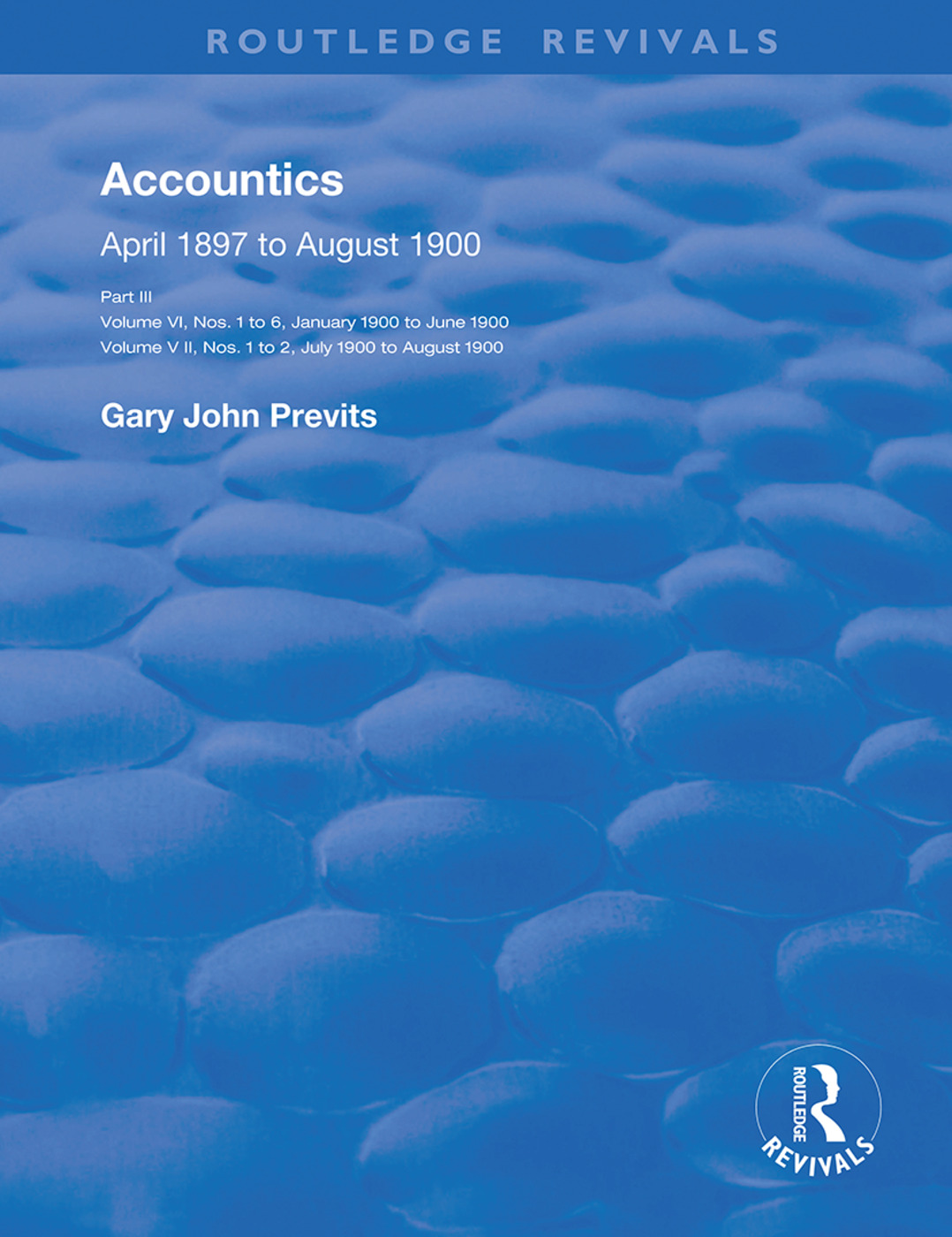 Accountics, Part III: January 1900 to August 1900, 1st Edition (Hardback) book cover