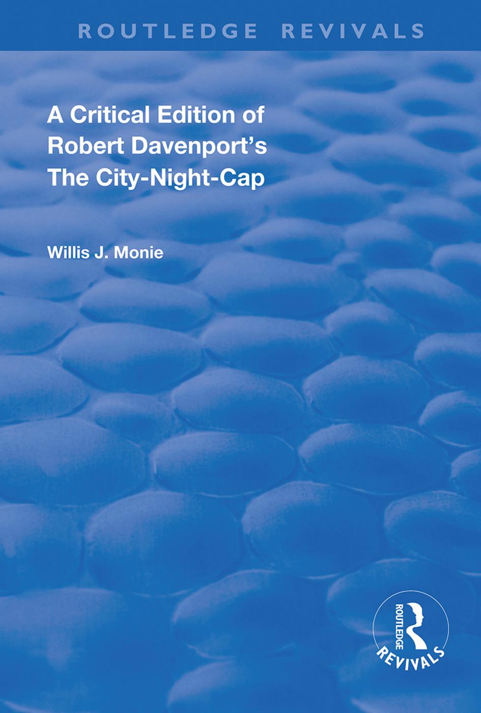 A Critical Edition of Robert Davenport's The City Night-Cap book cover