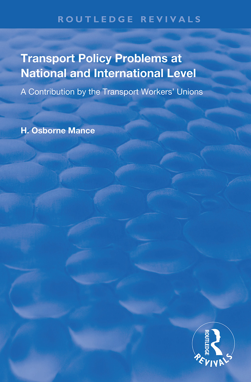 Transport Policy Problems at National and International Level: A Contribution by the Transport Workers' Unions book cover