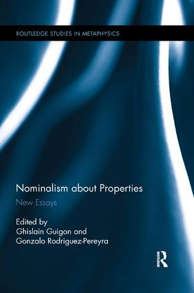 Nominalism about Properties: New Essays book cover
