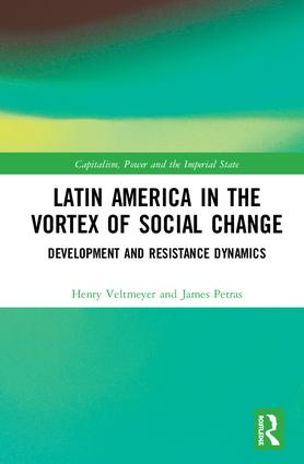 Latin America in the Vortex of Social Change: Development and Resistance Dynamics, 1st Edition (Hardback) book cover