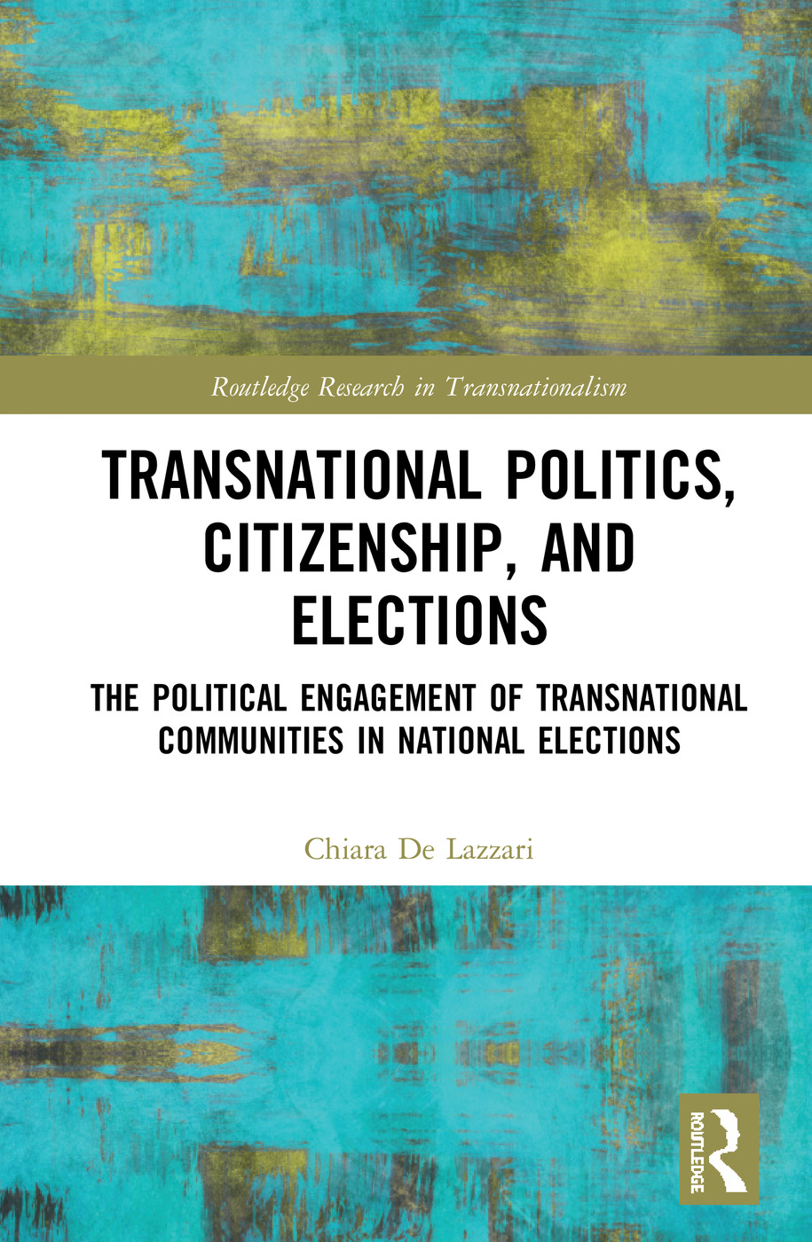 Transnational Politics, Citizenship, and Elections