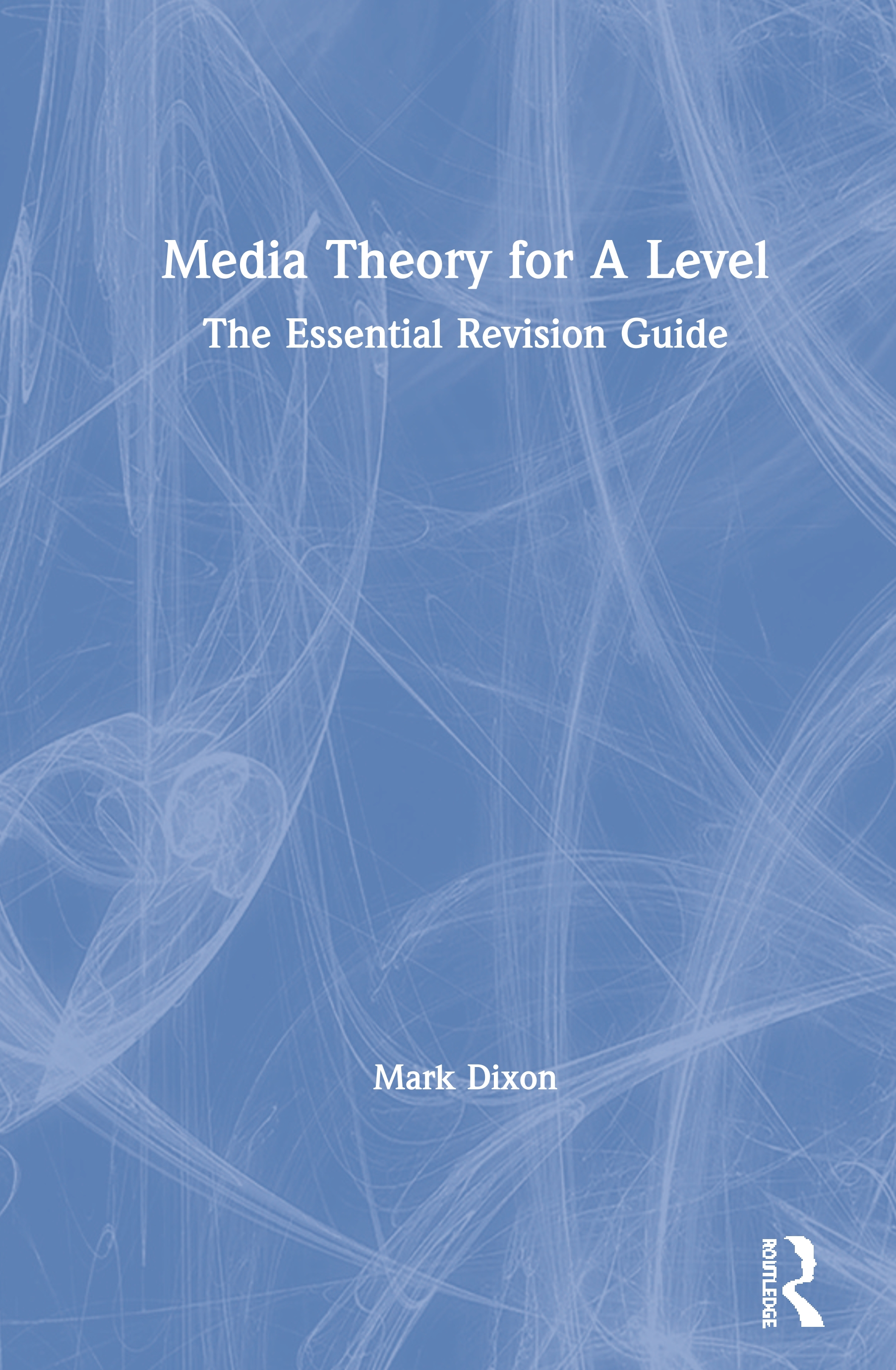 Media Theory for A Level