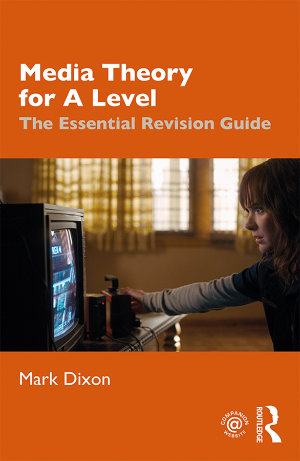 Media Theory for A Level: The Essential Revision Guide book cover