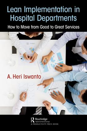 Lean Implementation in Hospital Departments: How to Move from Good to Great Services book cover