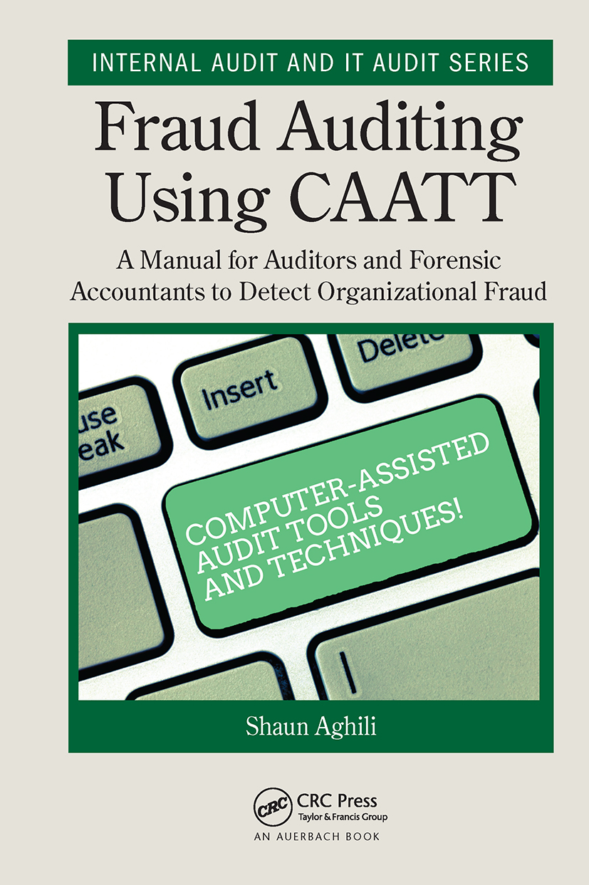 Fraud Auditing Using CAATT: A Manual for Auditors and Forensic Accountants to Detect Organizational Fraud book cover