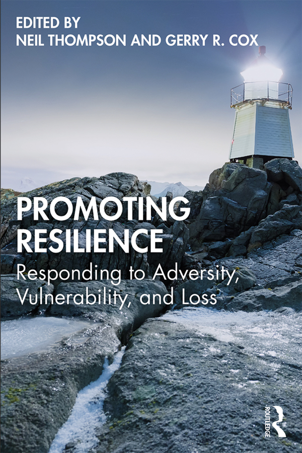 Promoting Resilience: Responding to Adversity, Vulnerability, and Loss book cover
