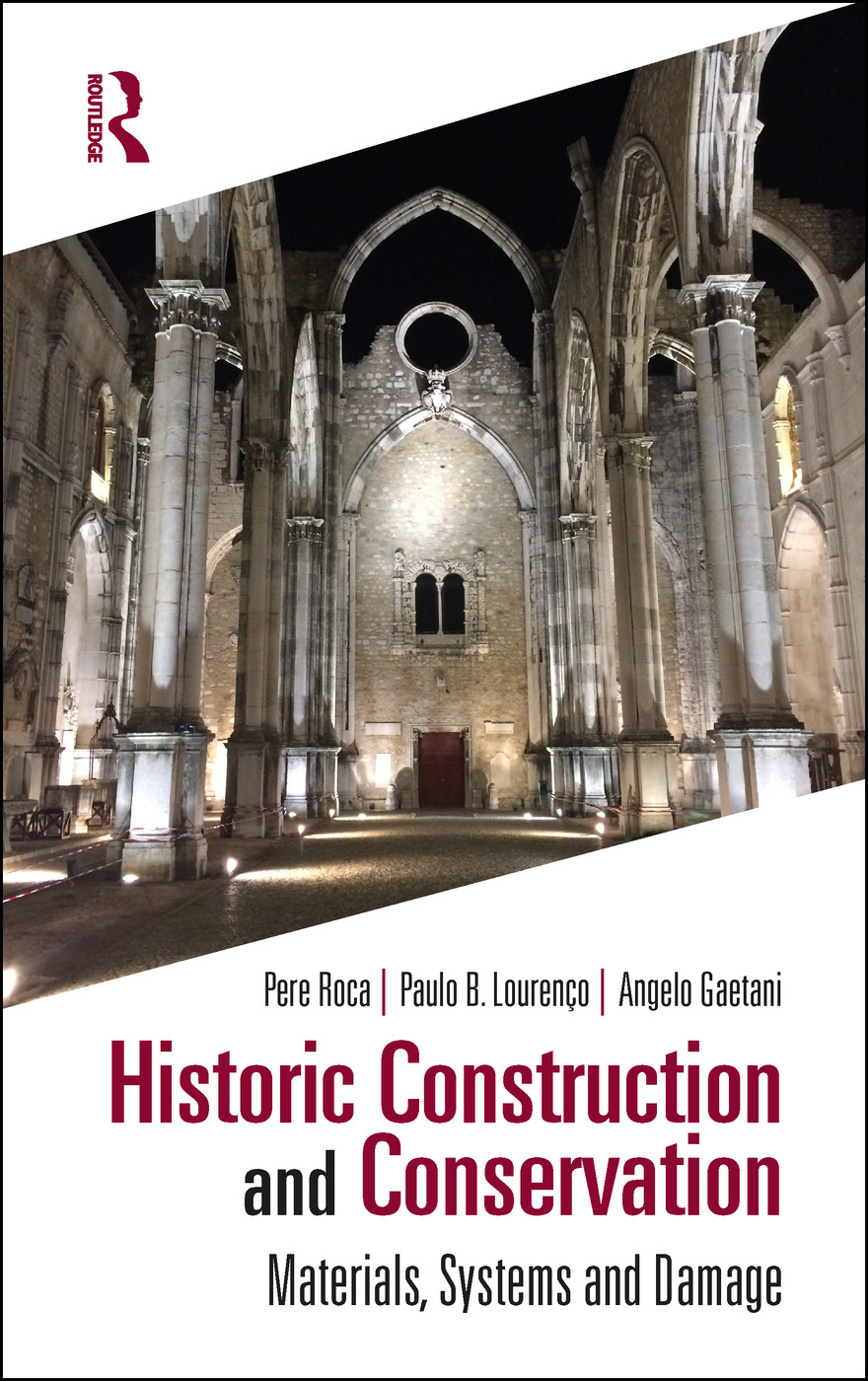 Historic Construction and Conservation: Materials, Systems and Damage book cover