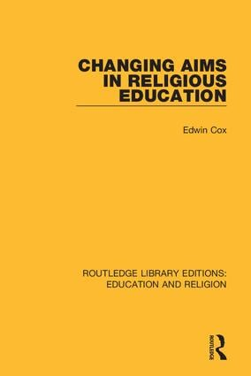 Changing Aims in Religious Education book cover