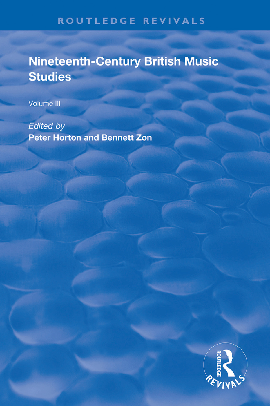 Nineteenth-Century British Music Studies: Volume 3, 1st Edition (Hardback) book cover