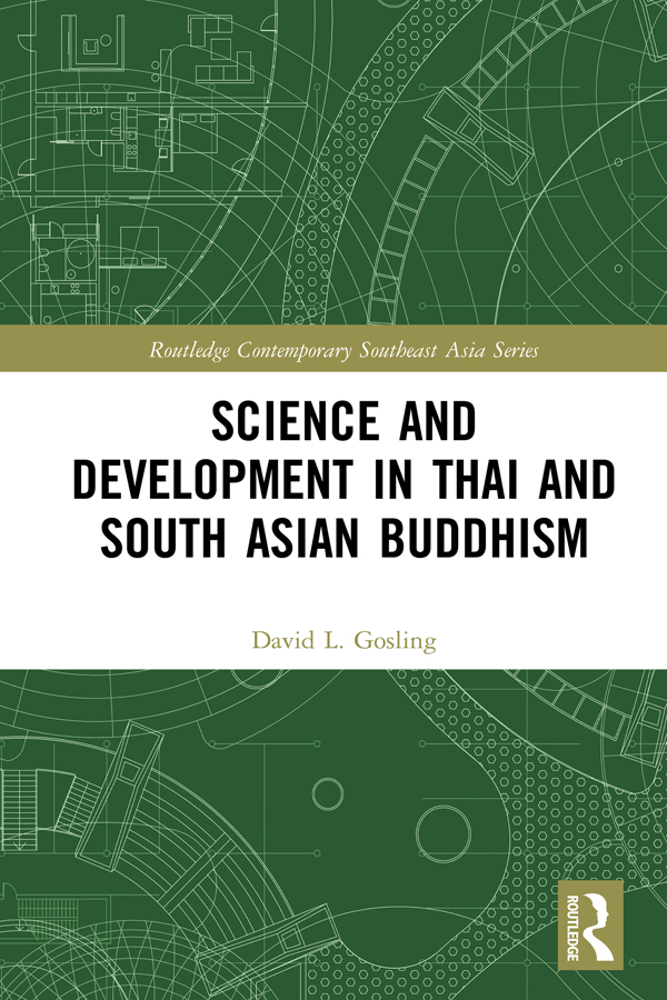 Science and Development in Thai and South Asian Buddhism: 1st Edition (e-Book) book cover