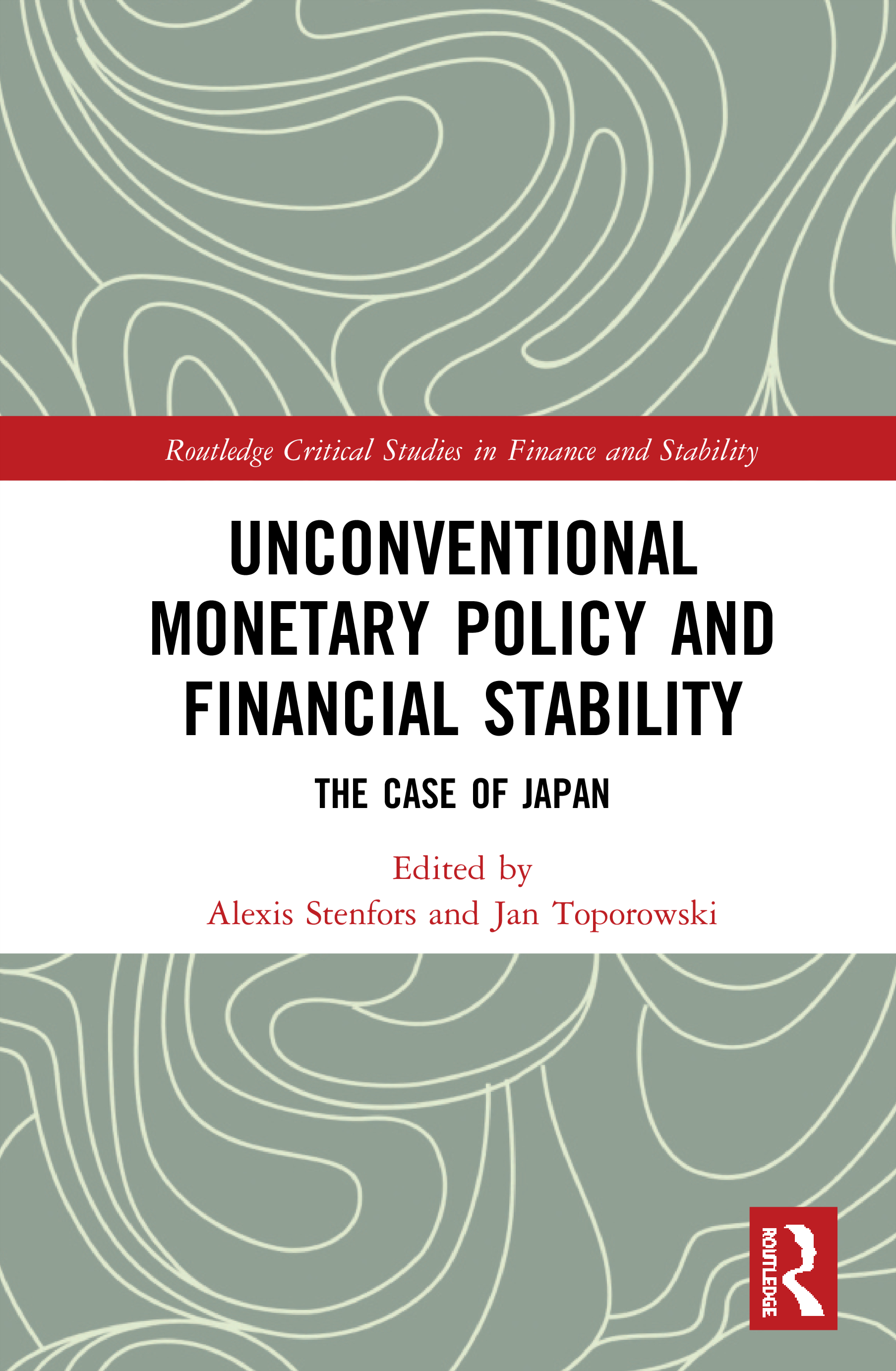 Unconventional Monetary Policy and Financial Stability: The Case of Japan book cover