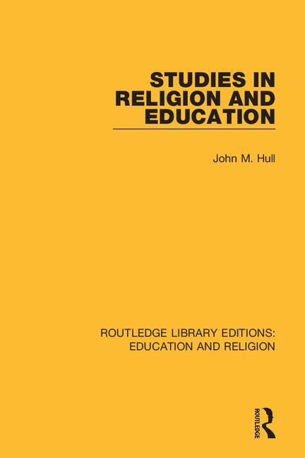 Studies in Religion and Education: 1st Edition (Paperback) book cover