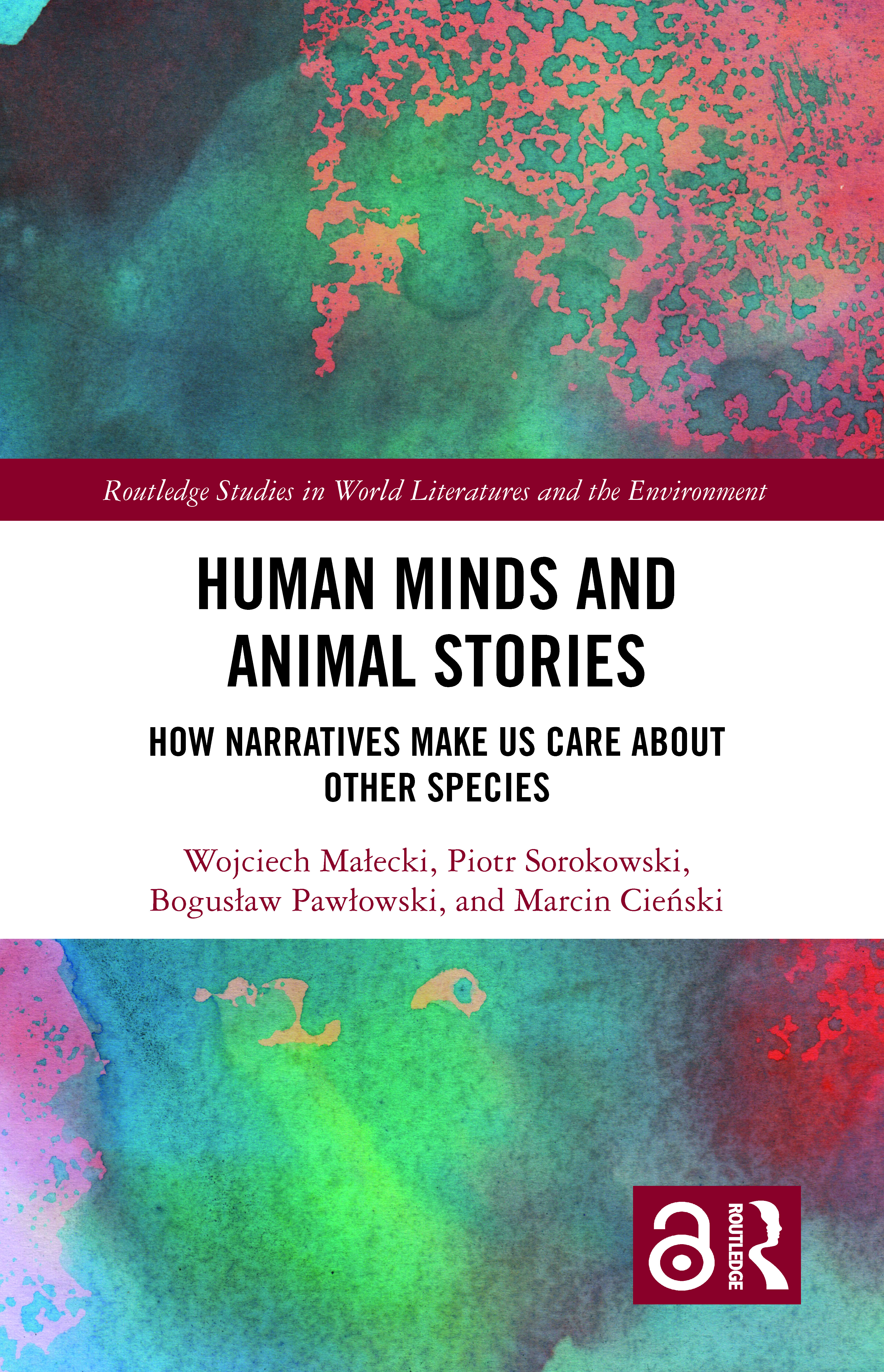 Human Minds and Animal Stories: How Narratives Make Us Care About Other Species book cover