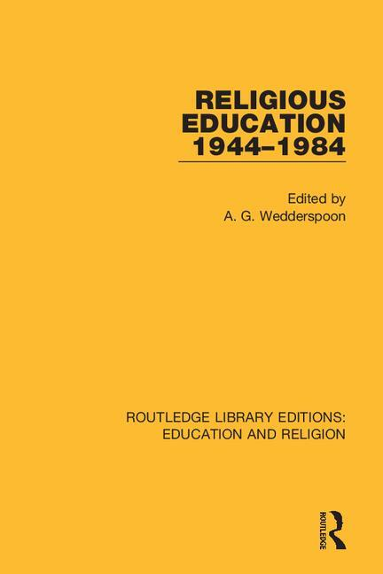 Religious Education 1944-1984 book cover