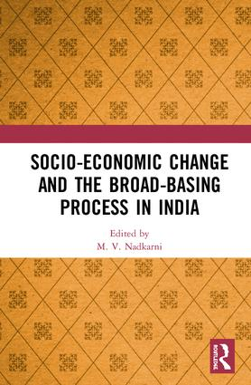 Socio-Economic Change and the Broad-Basing Process in India: 1st Edition (Hardback) book cover