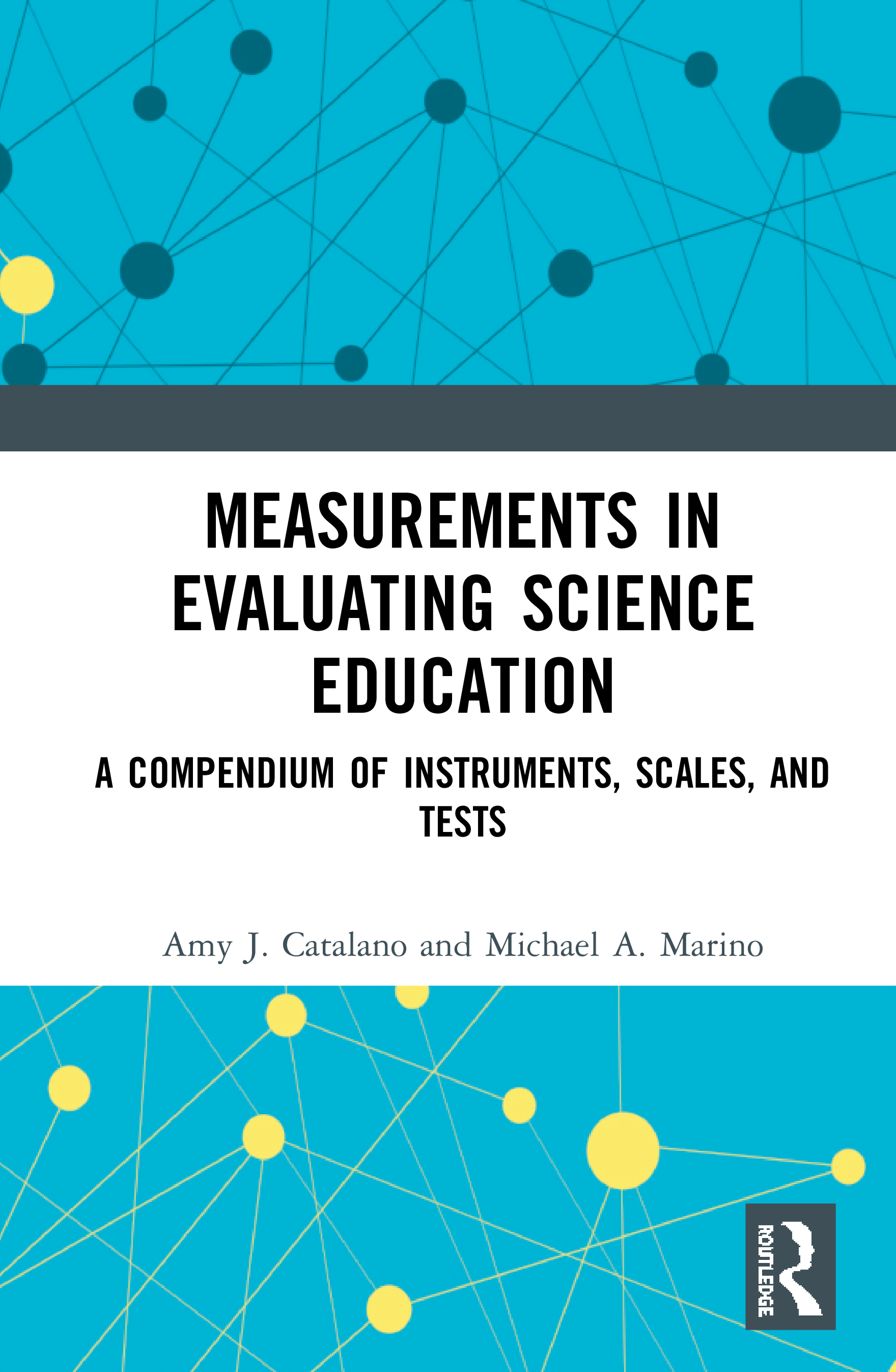 Measurements in Evaluating Science Education: A Compendium of Instruments, Scales, and Tests book cover