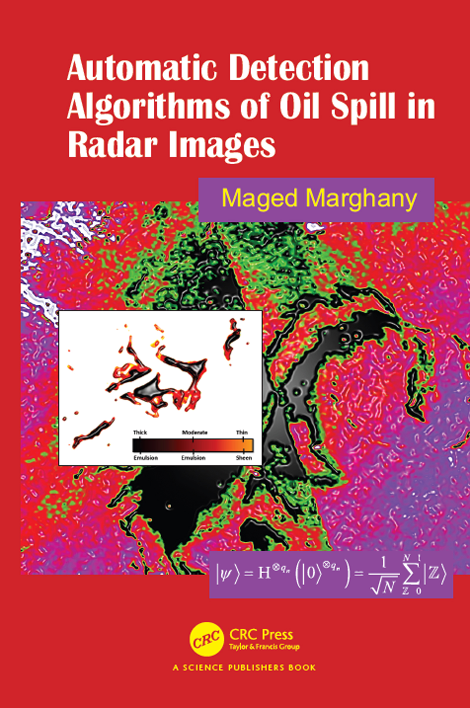 Automatic Detection Algorithms of Oil Spill in Radar Images book cover