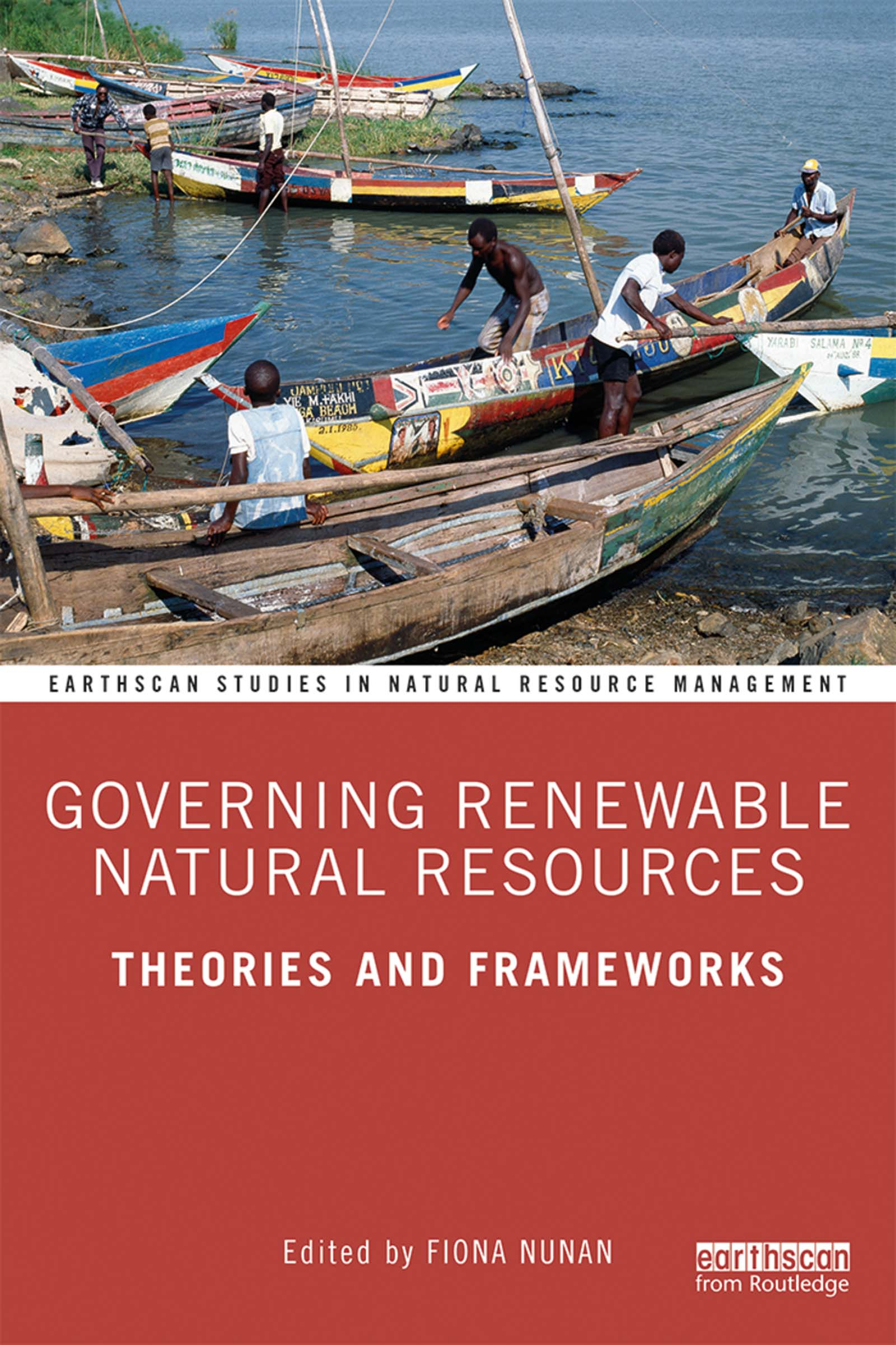 Governing Renewable Natural Resources: Theories and Frameworks book cover