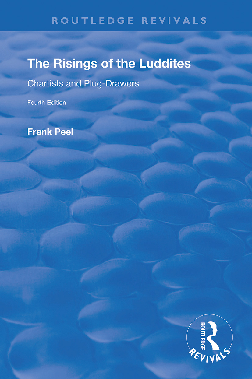 The Risings of the Luddites: Chartists and Plug-Drawers book cover