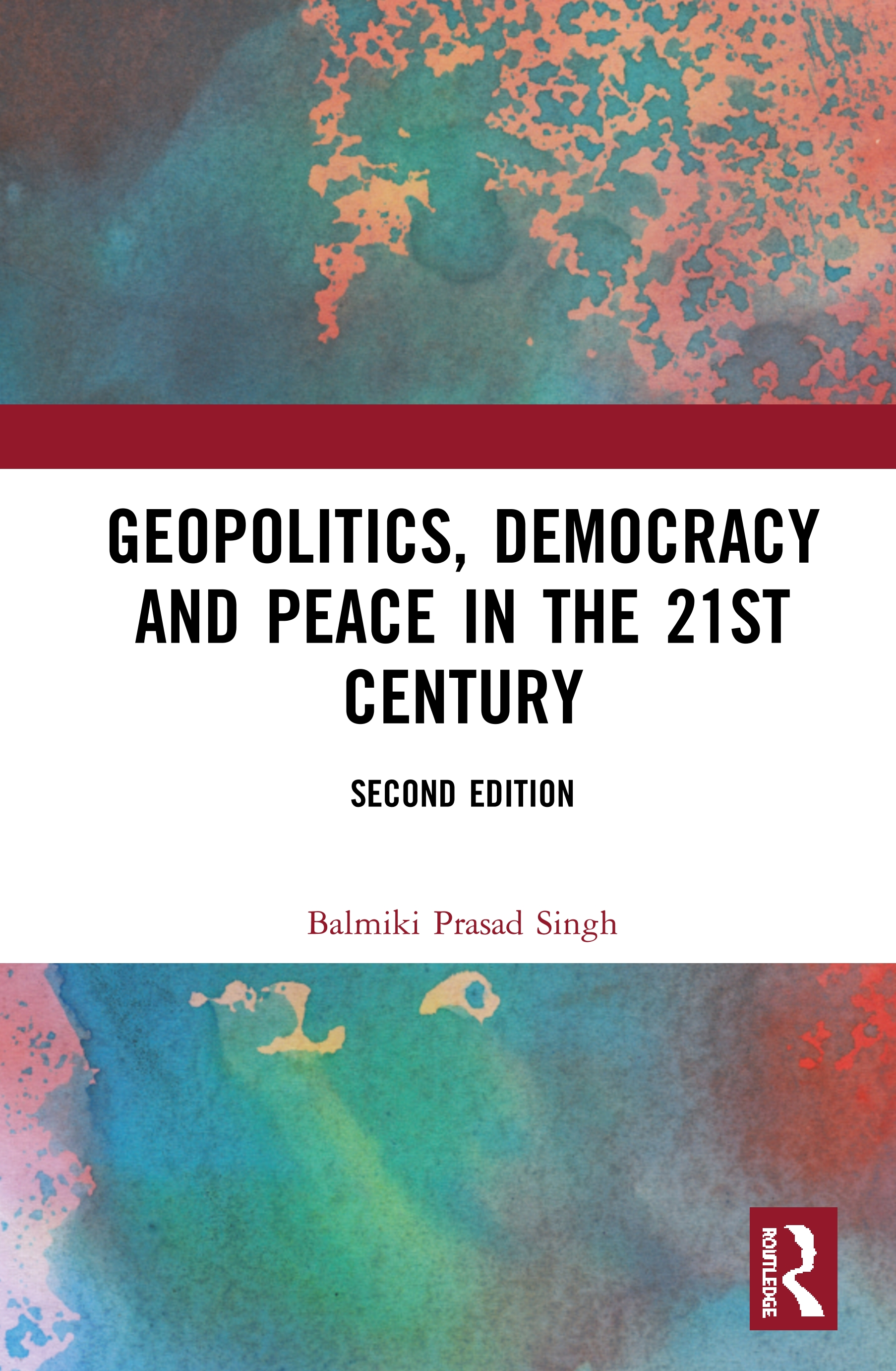 Geopolitics, Democracy and Peace in the 21st Century: 2nd Edition (Hardback) book cover