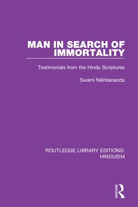Man in Search of Immortality: Testimonials from the Hindu Scriptures book cover