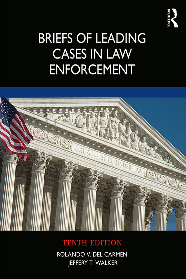 Briefs of Leading Cases in Law Enforcement book cover