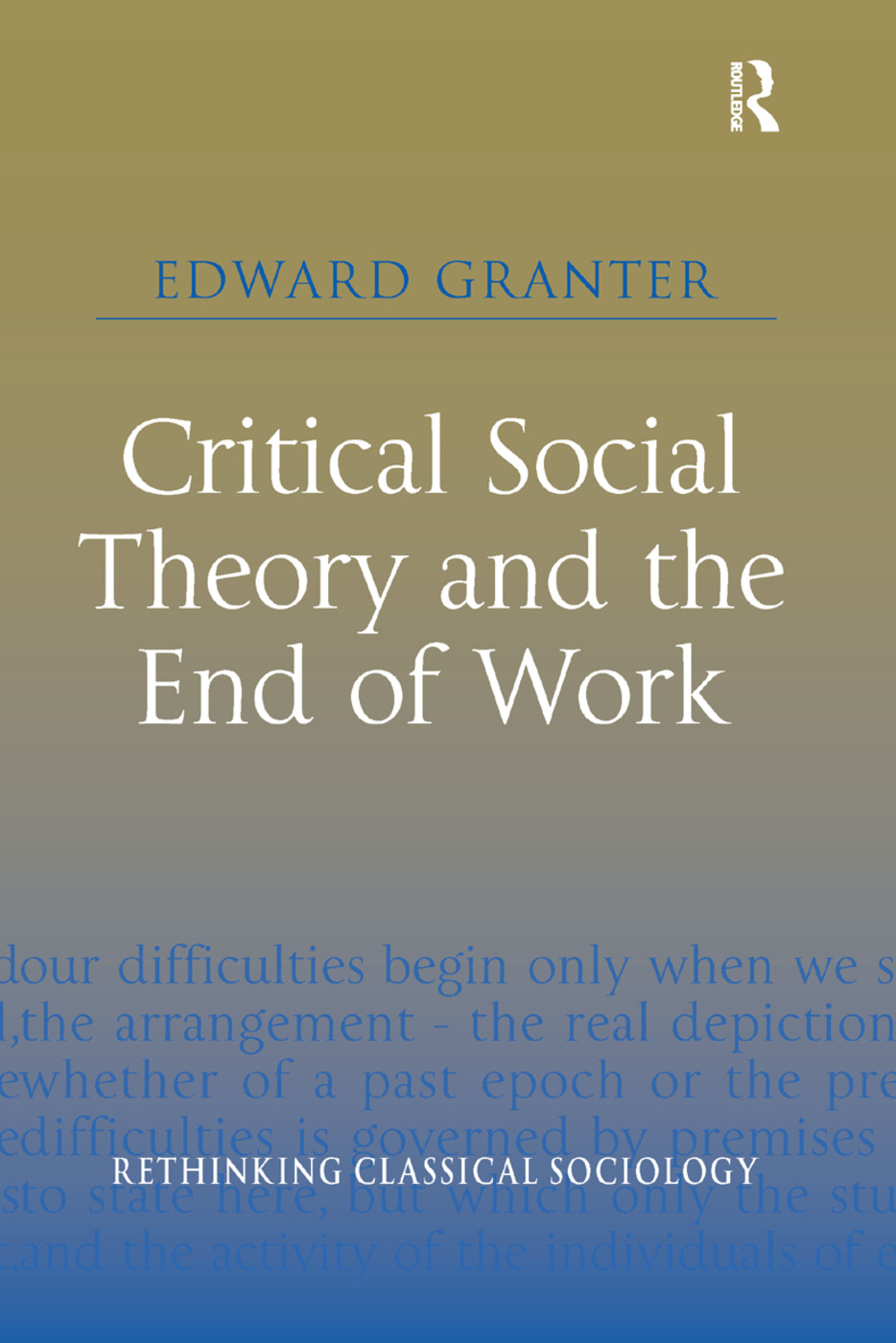 Critical Social Theory and the End of Work book cover